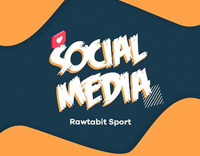 "Social Media ""Rawabit Sport"""