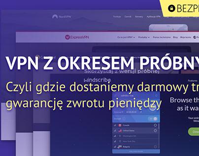 Jaki VPN z free trial-em?