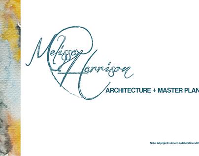 Architecture + Master Planning 2013-2016