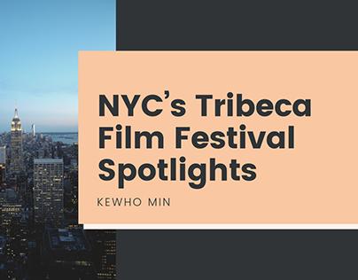 Kewho Min   NYC's Tribeca Film Festival Spotlights