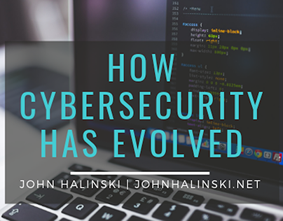 How Cybersecurity has evolved