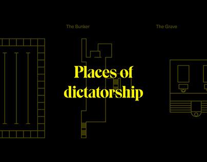 Places of Dictatorship