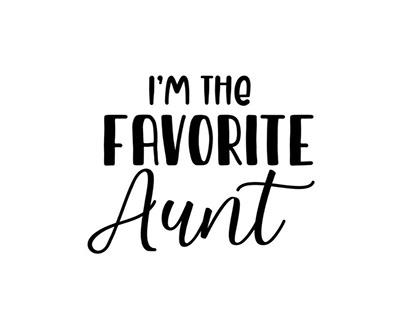 I'm The Vavorite Aunt