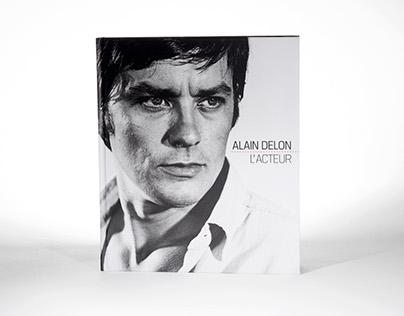 Alain Delon, L'acteur [Ipanema Éditions]