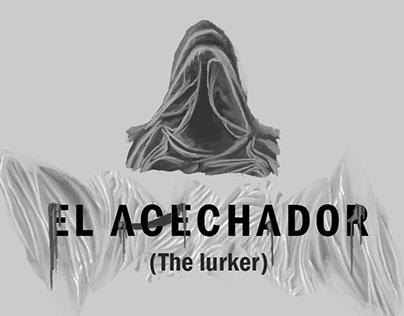 El acechador (The lurker)