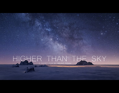 HIGHER THAN THE SKY - Timelapse