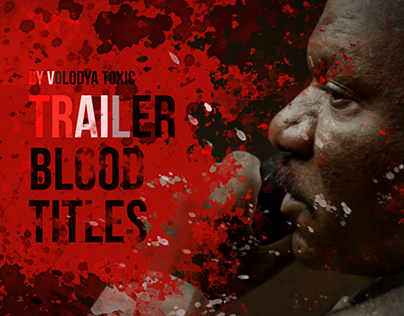 Trailer Blood Titles (Videohive Project)