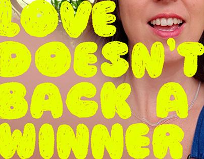 Love doesn't back a winner