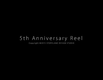 5th Anniversary Reel