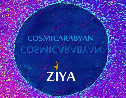 ZIYA - COSMICARABYAN