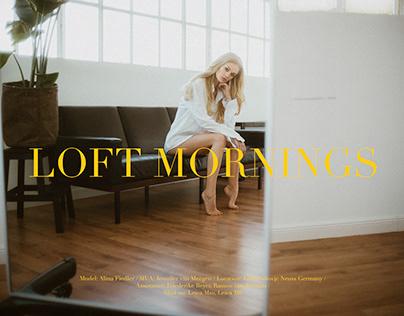 Loft Mornings