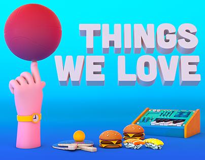 Things we love - 3D study