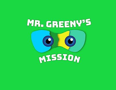 MR. GREENYS MISSION
