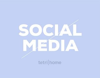 Tetri Home / Social Media Designs