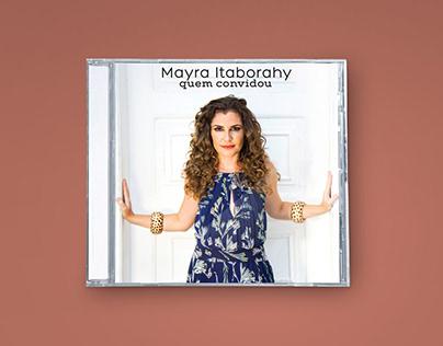 Mayra Itaborahy - Quem convidou.
