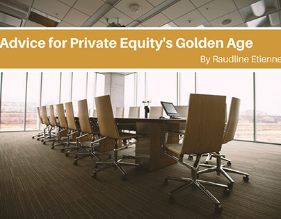 Advice for Private Equity's Golden Age