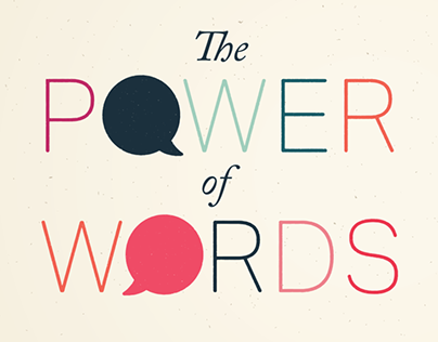 The Power Of Words!