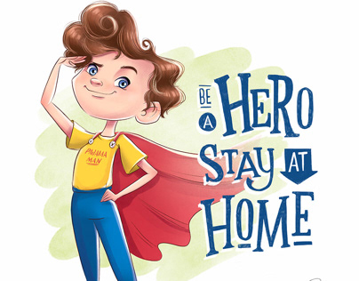 """Coloring pages """"Be a hero. Stay at home"""""""