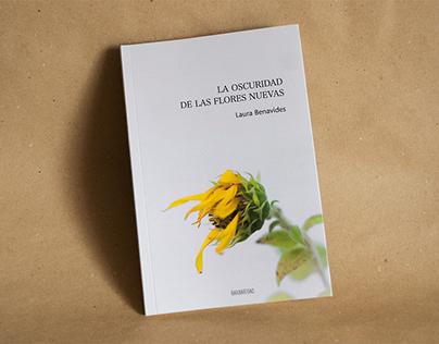 Poemario 'La oscuridad de las flores nuevas'
