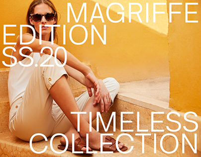 TIMELESS COLLECTION SS20 | MaGriffe France