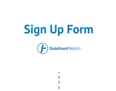 Sign Up Form Redesign | DataFeedWatch