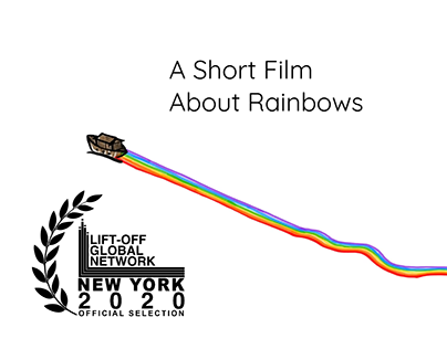 A Short Film About Rainbows