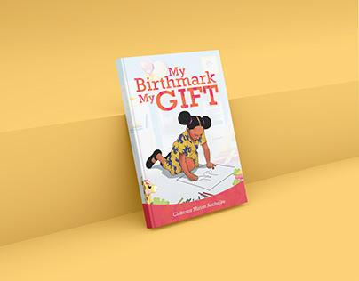 My Birthmark, My Gift. Book Cover