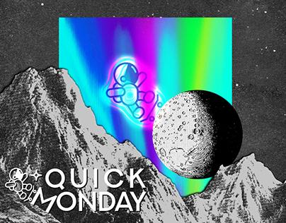 Quick Monday