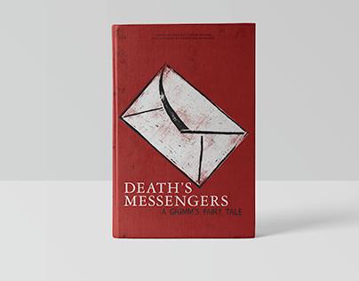 Death's Messengers | A Grimm's Fairy Tale