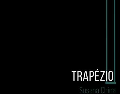 TRAPÉZIO | Susana China