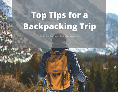 Top Tips for a Backpacking Trip