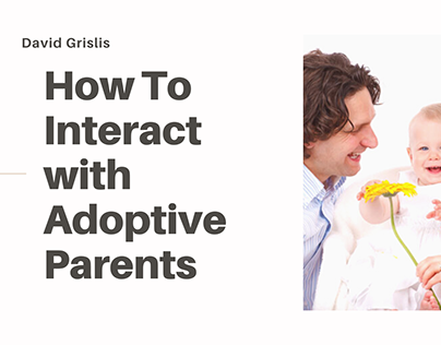 David Grislis | How to Interact with Adoptive Parents