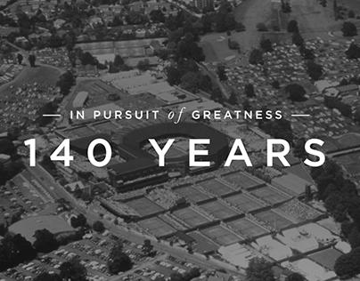 Wimbledon - 140 Years