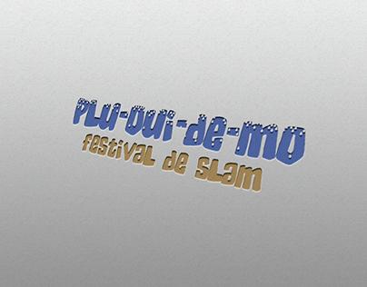 Festival de Slam PLU-OUI-DE-MO