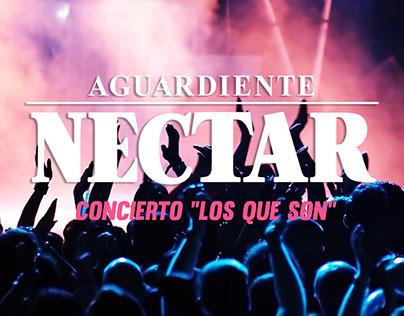 """Nectar - Concierto """"Los Que Son"""""""