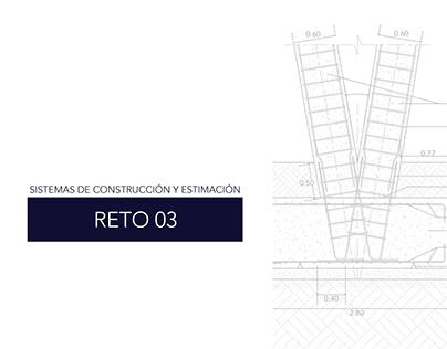 Reto 03. Sistemas y Encuentros Estructurales