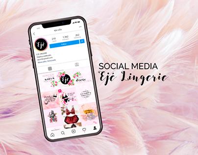 Social Media - Ejé Lingerie