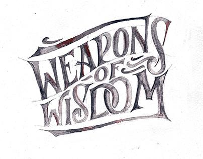 Weapons of Wisdom | Goshawaf
