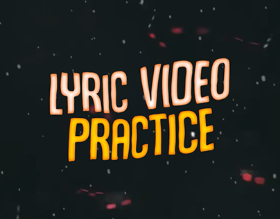 lyric video practice