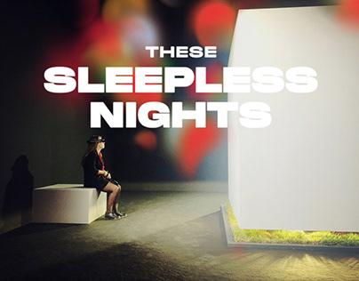 These Sleepless Nights