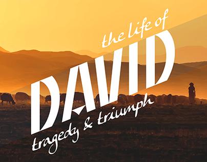 The Life of David: Triumph & Tragedy
