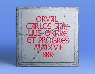 Orval Carlos Sibelius | Ordre & Progrès album