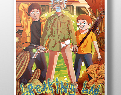 Rick and Morty X Breaking Bad - Poster Design