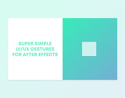 UI / UX Gesture Animations Template For After Effects