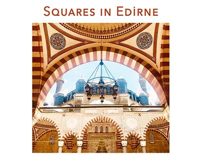 Squares in Edirne