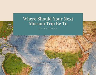 Glenn Duker on Where Should Your Next Mission Trip Be