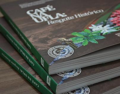 Editorial - Livro Café na UFLA - resgate histórico