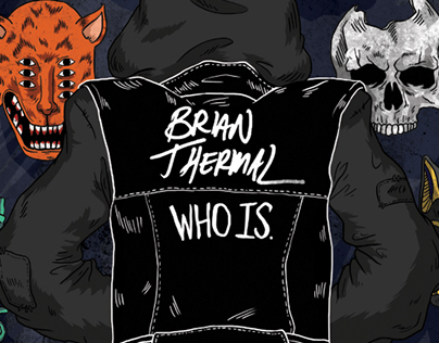 Brian Thermal - Who Is