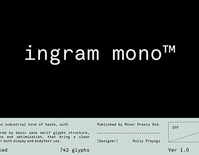 Ingram Mono by Minor Praxis