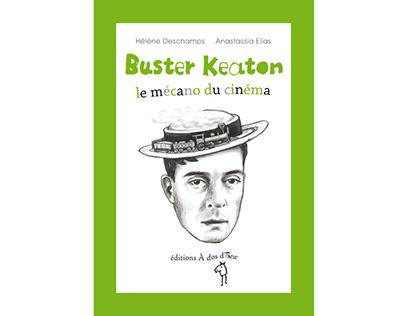 Buster Keaton, le mécano du cinéma